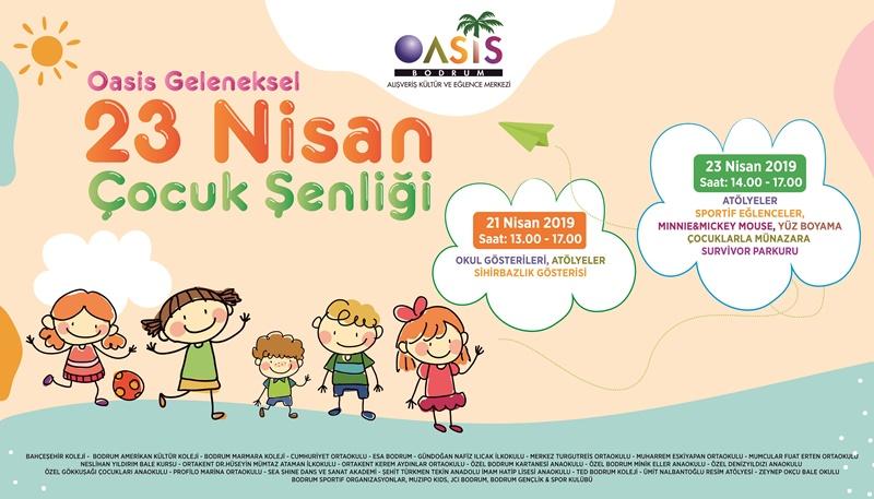 Oasis Geleneksel 23 Nisan Cocuk Senligi Basliyor Bodrum Time