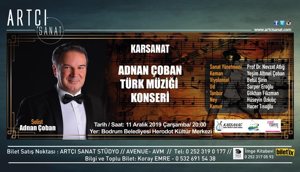 """KARSANAT'TAN """"ADNAN ÇOBAN TÜRK MÜZİĞİ"""" KONSERİ"""