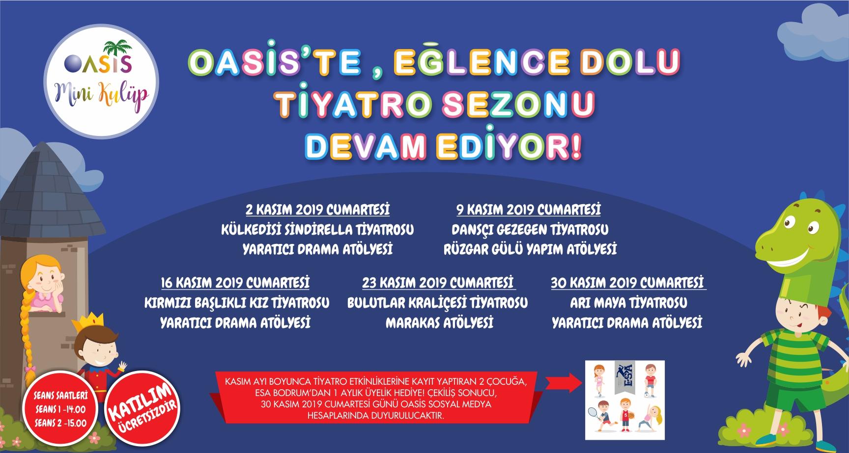 OASİS'TE, EĞLENCE DOLU TİYATRO SEZONU DEVAM EDİYOR!